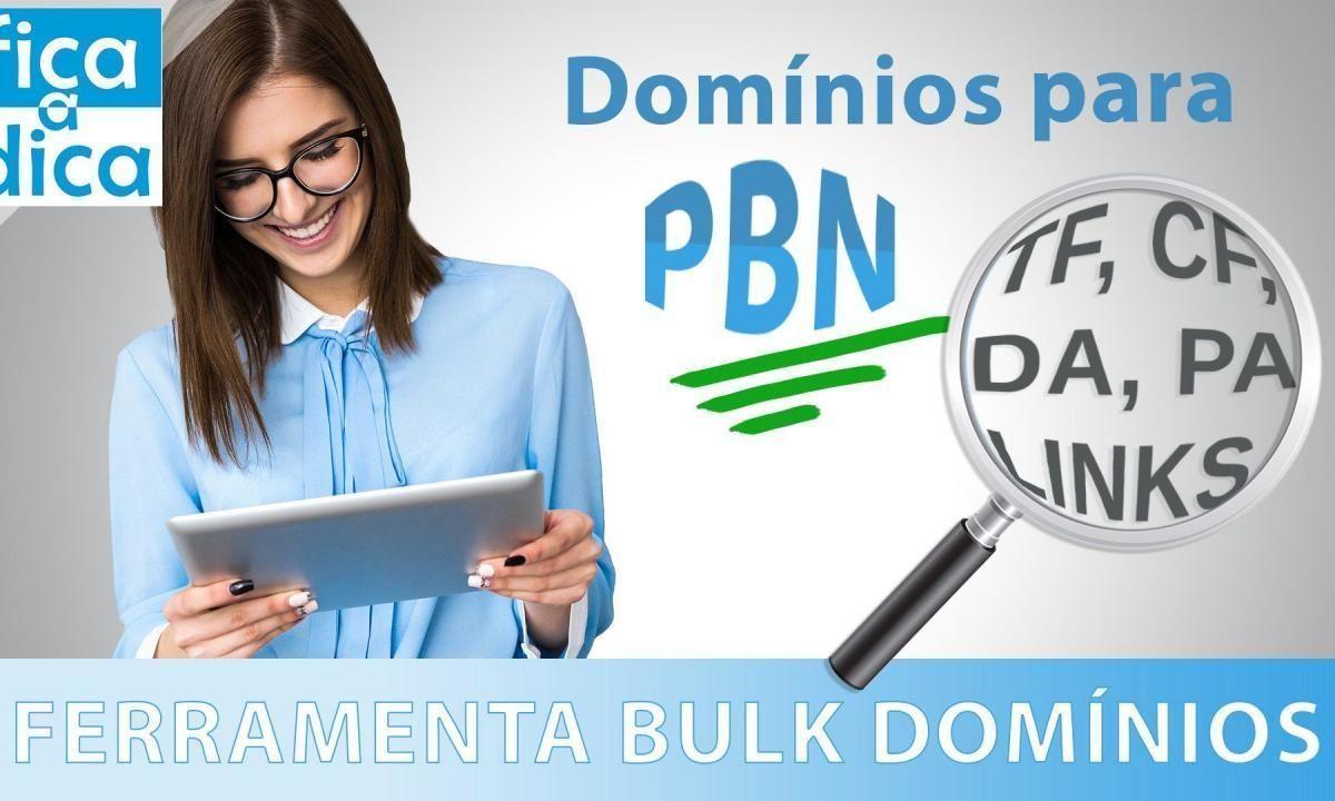 Como Encontrar Melhores Domínios para PBN - Ferramenta Bulk Domínios